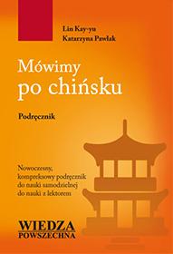 Ksiazka - Mówimy po chińsku, podręcznik do nauki języka chińskiego